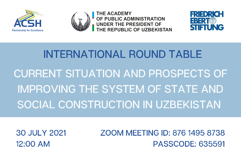 """Online round table on """"Current situation and prospects of improving the system of state and social construction in Uzbekistan"""""""