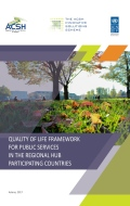 Quality of Life Framework for Public Services in the Hub Participating Countries