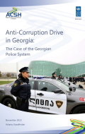 Anti-Corruption Drive in Georgia: The Case of the Georgian Police System