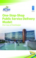 One-Stop-Shop Public Service Delivery Model: the Case of Azerbaijan
