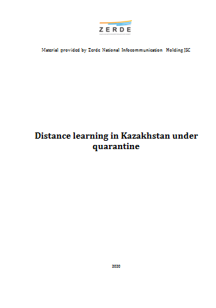 "Experience of Kazakhstan: ""Distance learning in Kazakhstan under quarantine"""
