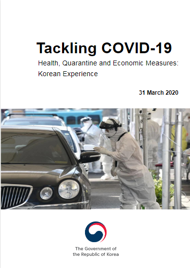 "Korean experience: ""Korean experience in tackling COVID-19: Health, Quarantine and Economic Measures"""