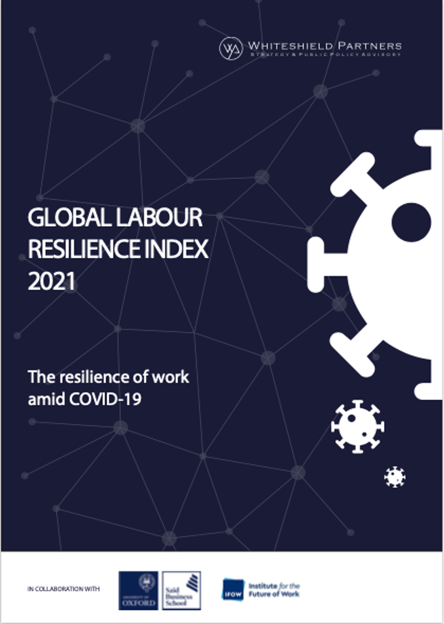 Global Labour Resilience Index 2021: The Resilience of Work amid COVID-19