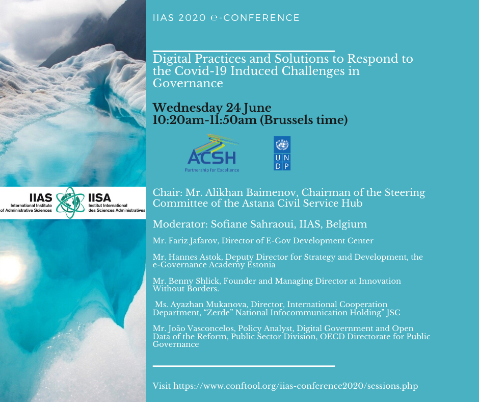 """Panel session on """"Digital Practices and Solutions to Respond to the COVID-19 Induced Challenges in Governance"""" within the IIAS e-Conference 2020"""