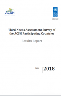 Third Needs Assessment Survey of the ACSH Participating Countries (Results Report)