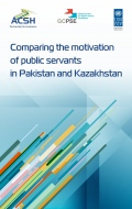 Comparing the Motivation of Public Servants in Kazakhstan and Pakistan