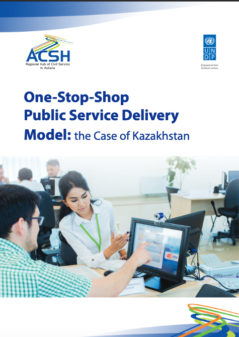 One-Stop-Shop Public Service Delivery Model: the Case of Kazakhstan